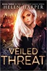 Veiled Threat by Helen Harper