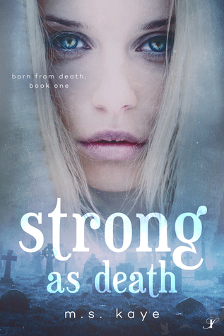 Strong as Death (Born from Death book 1)