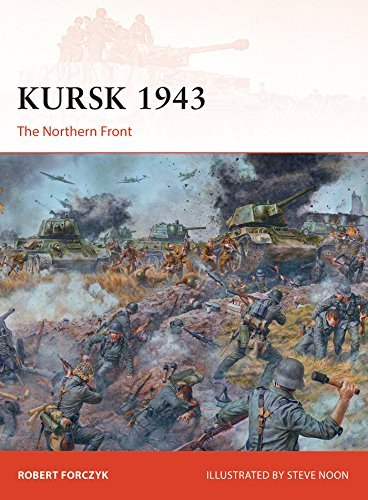 Kursk 1943  The Northern Front (Osprey Campaign 272)