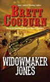 Widowmaker Jones (Widowmaker Jones #1)