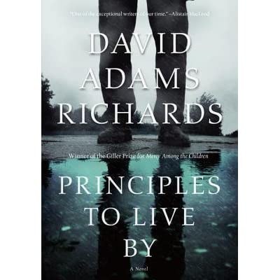Principles To Live By by David Adams Richards