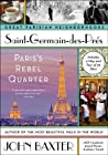 Saint-Germain-des-Pres: Paris's Rebel Quarter (Great Parisian Neighborhoods, #1)