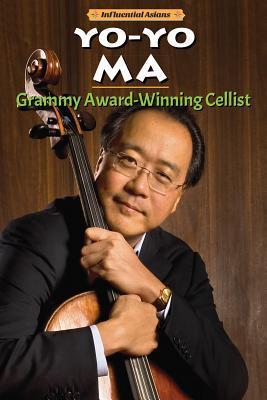Yo-Yo Ma: Grammy Award-Winning Cellist Jeanne Nagle