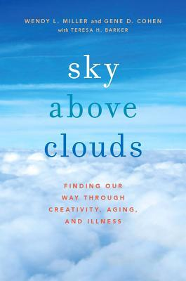Sky-Above-Clouds-Finding-Our-Way-through-Creativity-Aging-and-Illness