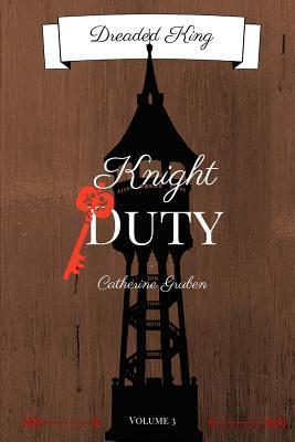 Knight Duty (Dreaded King #3)