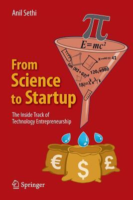 From Science to Startup The Inside Track of Technology Entrepreneurship