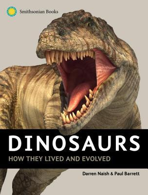 Dinosaurs: The Ultimate Guide to How They Lived