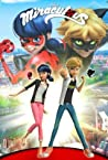 Miraculous: Tales of Ladybug and Cat Noir, Volume One