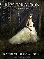 Restoration (The Revelation, #5)