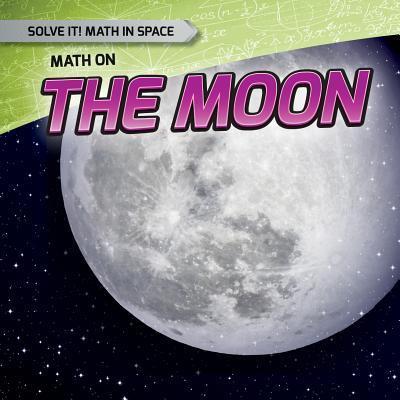 Math on the Moon Shalini Saxena
