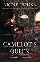 Camelot's Queen (Guinevere's Tale #2)