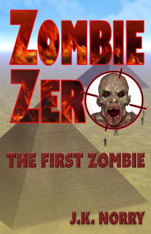 Zombie Zero by J.K. Norry
