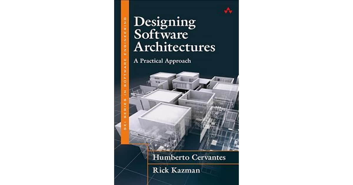 Designing Software Architectures: A Practical Approach by