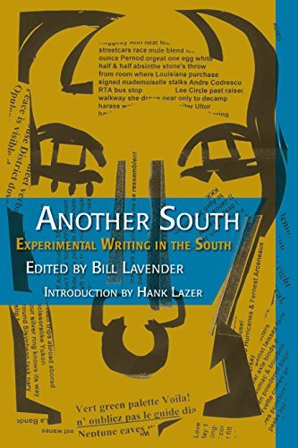 Another South - Experimental Writing in the South, Modern and Contemporary Poetics