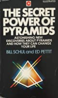 The Secret Power of Pyramids (Coronet Books)