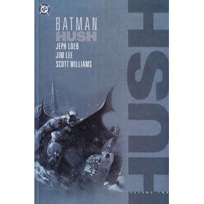 Ebook Batman Hush Vol 2 By Jeph Loeb