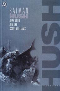 Batman: Hush, Vol. 2
