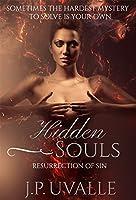 Hidden Souls: Resurrection of Sin (The Hidden Souls Series Book 1)
