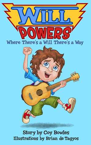 Will Powers: Where There's a Will There's a Way