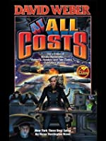 At All Costs (Honor Harrington, #11)