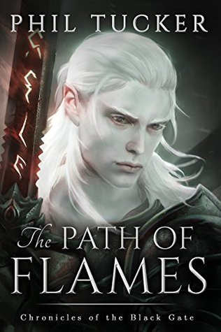 The Path of Flames by Phil Tucker