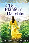The Tea Planter's Daughter (India Tea #1; Tyneside Sagas #1)