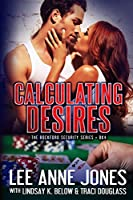Calculating Desires (Rockford Security #4)