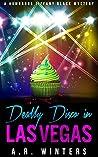Deadly Disco in Las Vegas (Tiffany Black Mysteries, #6)