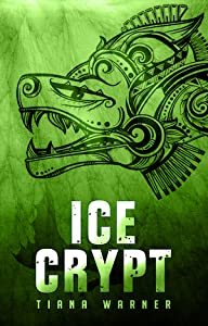 Ice Crypt (Mermaids of Eriana Kwai, #2)