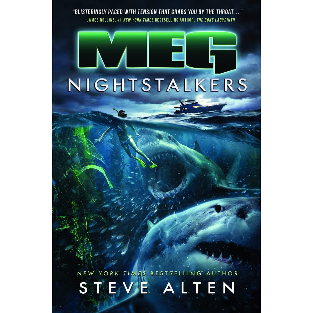 Nightstalkers (meg, #5) By Steve Alten €� Reviews, Discussion, Bookclubs,  Lists