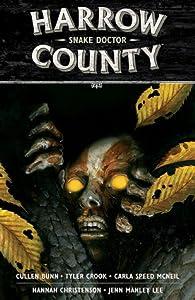 Harrow County, Vol. 3: Snake Doctor