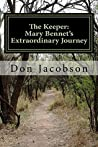 The Keeper: Mary Bennet's Extraordinary Journey