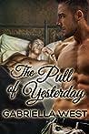 The Pull of Yesterday (Elsie Street #2)