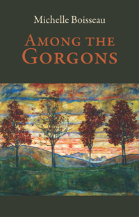 Among the Gorgons by Michelle Boisseau