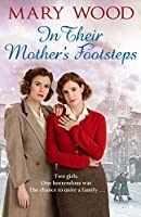 In Their Mother's Footsteps (The Generation War Saga #2)