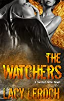 The Watchers (Twisted Sister #1)