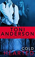Cold Hearted (Cold Justice, #6)