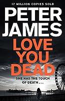 Love You Dead (Roy Grace, #12)