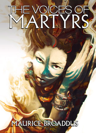 The Voices of Martyrs by Maurice Broaddus