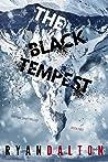 The Black Tempest (Time Shift Trilogy, #2)