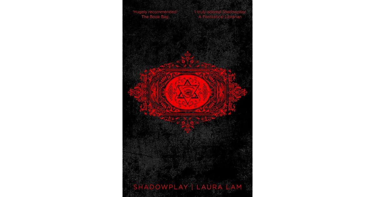 Shadowplay (Micah Grey, #2) by Laura Lam