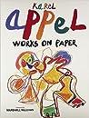 Karel Appel: Works on Paper