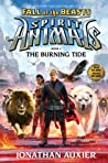 The Burning Tide (Spirit Animals: Fall of the Beasts, #4)