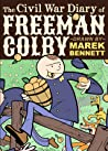 The Civil War Diary of Freeman Colby
