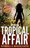 Operation Tropical Affair (Poppy McVie #1)