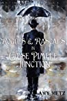 Rogues & Rascals In Goose Pimple Junction (Goose Pimple Junction #4)