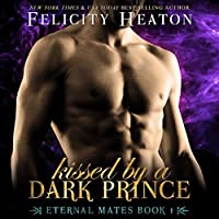 Kissed by a Dark Prince (Eternal Mates #1)