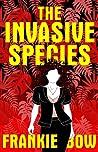 The Invasive Species (Professor Molly Mysteries, #4)