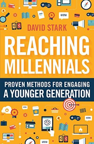 Reaching Millennials by David  Stark
