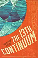 The 13th Continuum (The Continuum Trilogy, #1)